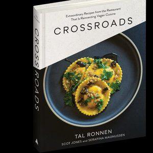 Other - Crossroads Vegan Cookbook by Tal Ronnen Bestseller